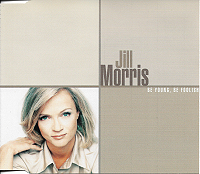 BMG - Jill Morris - Single - Be young-be foolish